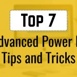 Advanced Power BI Tips and Tricks